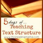 5 Days of Teaching Text Structure to Readers {and giveaway}