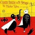 'Charlie Parker with Strings: The Master Takes' (Polygram)