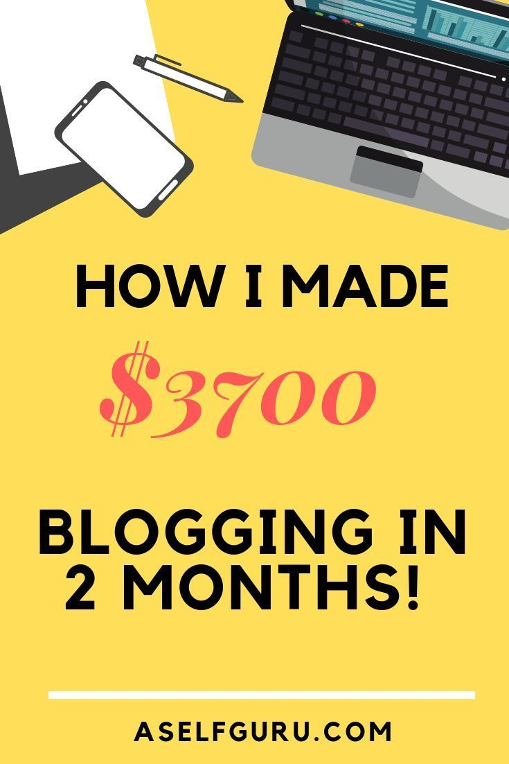 How I Made $3,700 Blogging in My First Two Months – New Leaf Writing