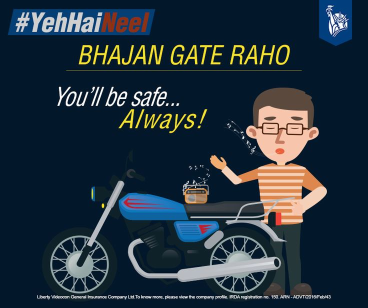 Safety chaiye toh bhajan gao. https://www.libertyvideocon.com/products/two-wheeler-insurance