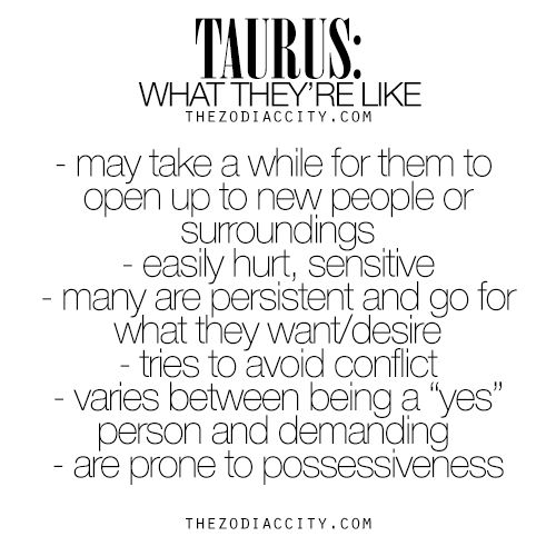 Taurus: What They're Like. For much more on the zodiac signs, click here.
