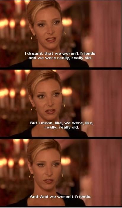 You're mad for, like, a day. | 27 Ways You And Your Best Friend Are Romy And Michele