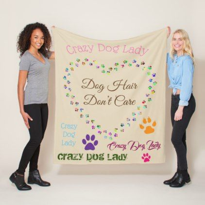 Crazy Dog Lady/ Dog Hair Dont Care Fleece Blanket - heart gifts love hearts special diy
