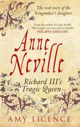 Anne Neville by Amy Licence http://www.amazon.com/dp/1445633124/ref=cm_sw_r_pi_dp_lAVcub1HER56R