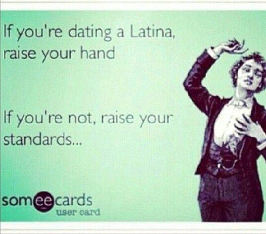 Dating a latina funny