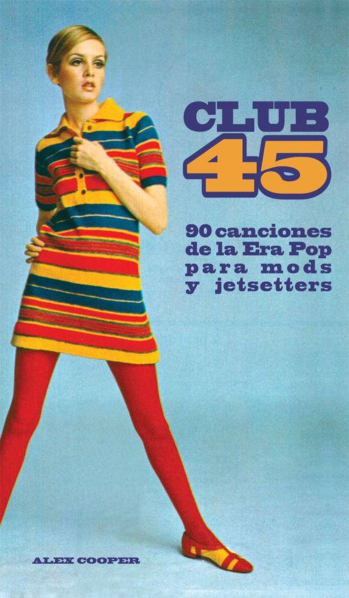 Libro sobre 90 estupendas canciones de los años 60