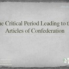 The Critical Period Leading to the Articles of Confederation PowerPoint mini-lesson offers two different ability levels of the content. The basic a...
