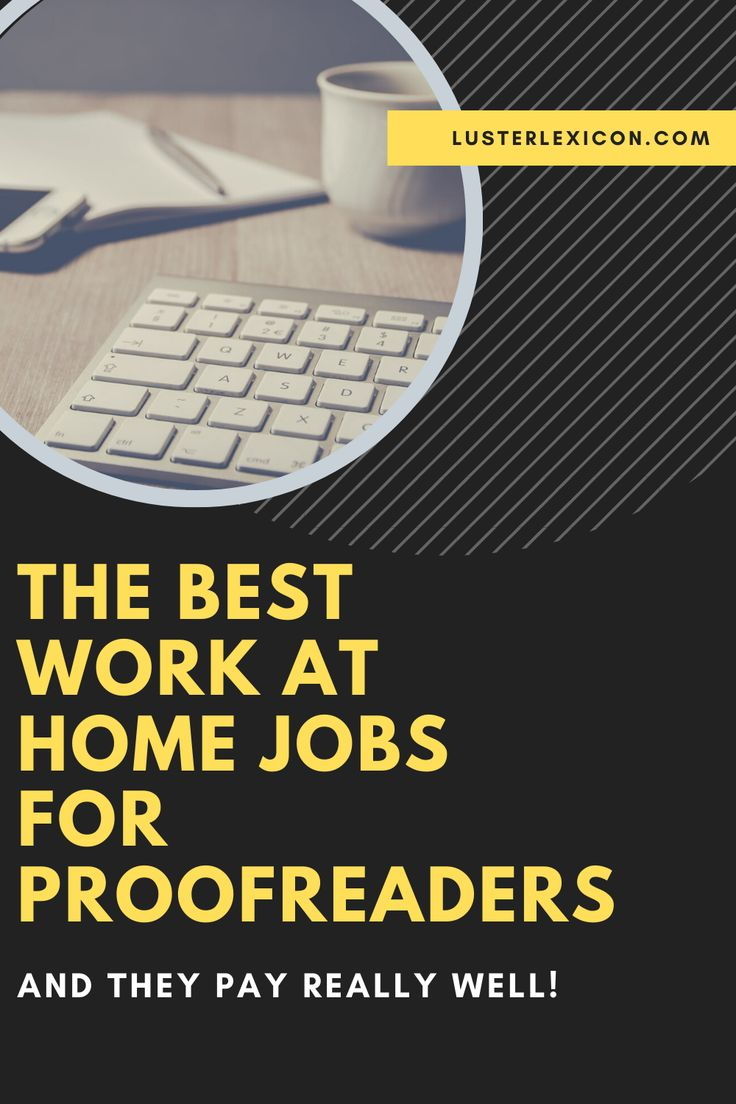 12 Best online proofreading jobs and how to get hired now