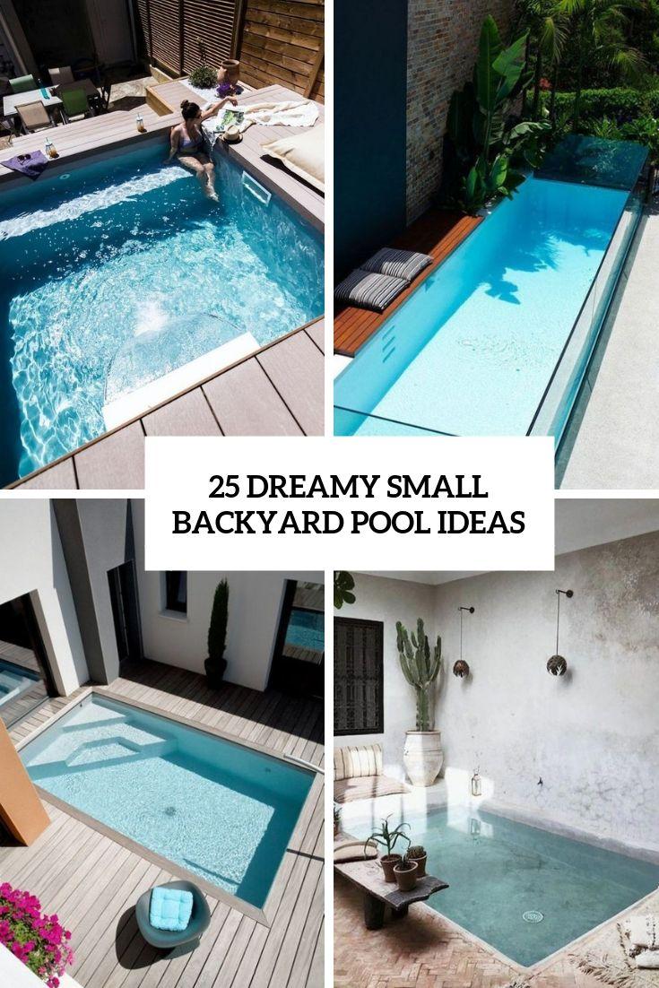 dreamy small backyard pool ideas cover   Small backyard pools ...