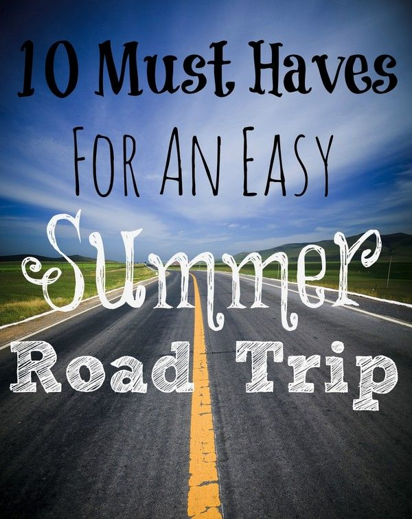 Summer Must Haves: Road Trip Tips: 10 Must-Haves For Easy Summer Car Travel