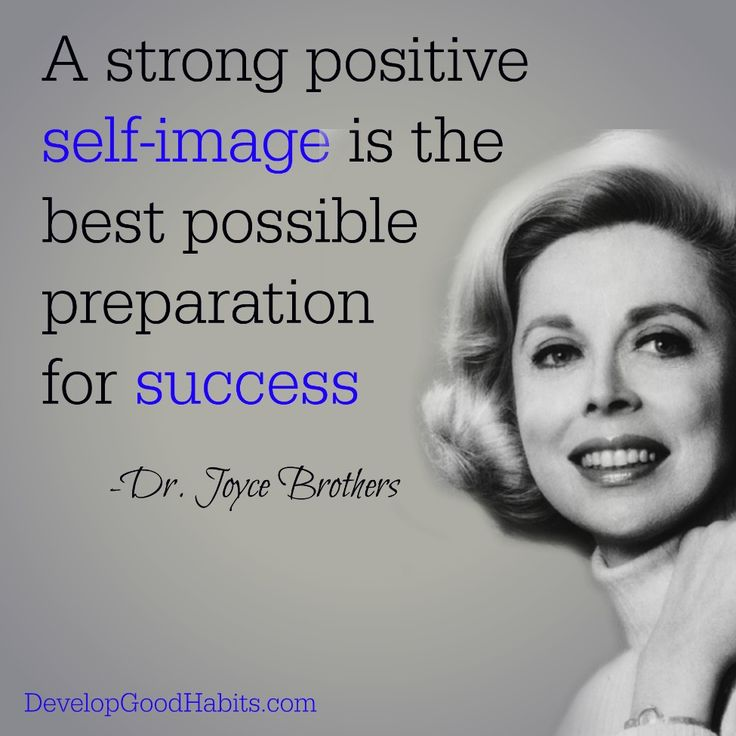 A strong positive self-image is the best preparation for success | Success quotes |Self improvement quotes |Self help quotes | Psychology quotes
