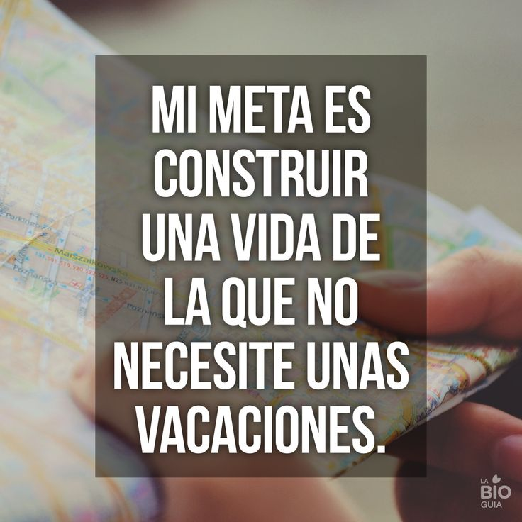 #Frases #Quotes  #inspirational #Vacaciones