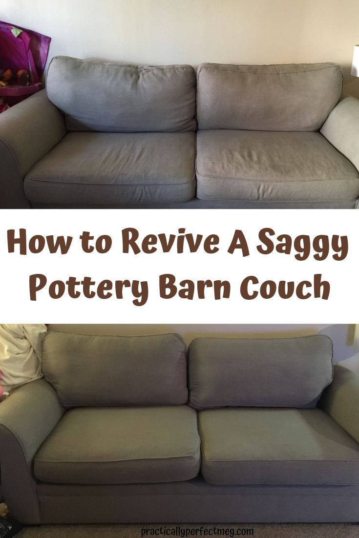 How To Revive Your Old Pottery Barn Sofa Potterybarn Potterybarnsofa Potterybarncouch Potterybarncouchrefresh
