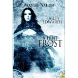 A Hint of Frost: Araneae Nation (Kindle Edition)By Hailey Edwards