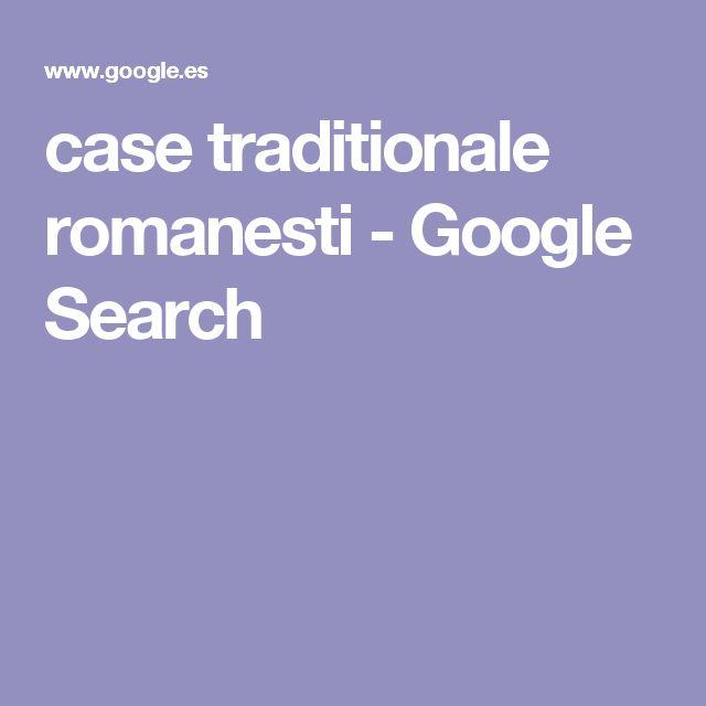 case traditionale romanesti - Google Search