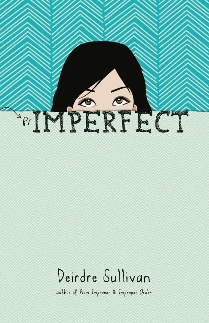 Primperfect by Deirdre Sullivan http://littleisland.ie/books/primperfect-2/