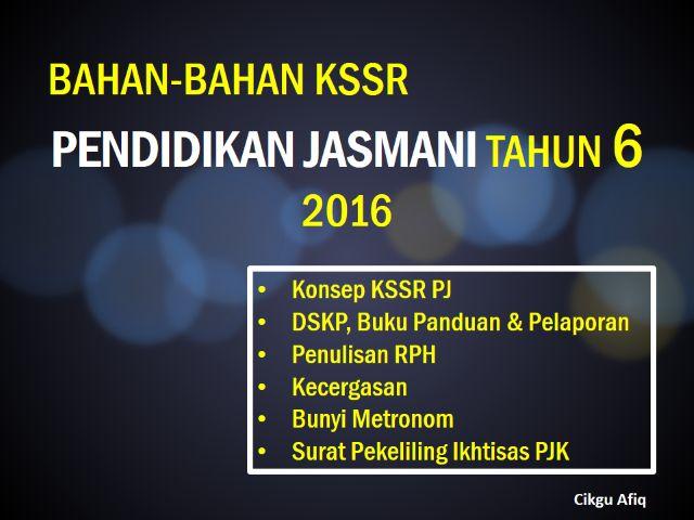 BAHAN KSSR PENDIDIKAN JASMANI TAHUN 6 SESI 2016