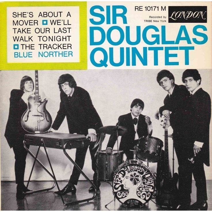 "The Sir Douglas Quintet – ""She's About A Mover"" 