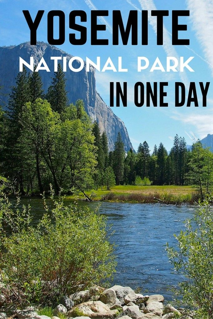 Tips for Visiting Yosemite National Park in One Day  #Yosemite #yosemitenationalpark