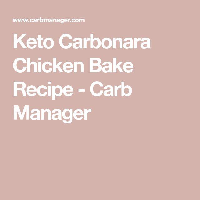 Keto Carbonara Chicken Bake Recipe - Carb Manager