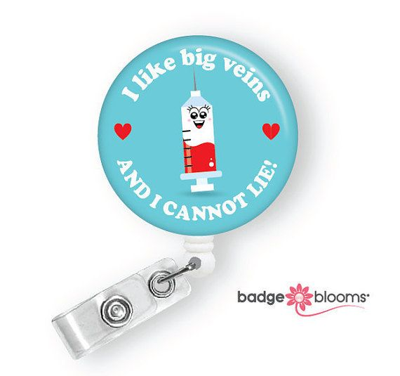 Selena Syringe I Like Big Veins and I cannot Lie! Medical Lab Gift  Phlebotomist Badge Reels Phlebotomy Gifts Cute Badge Reels and Badge ID Holders by BadgeBlooms