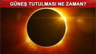 Güneş tutulması ne zaman? Saat kaçta meydana gelecek?