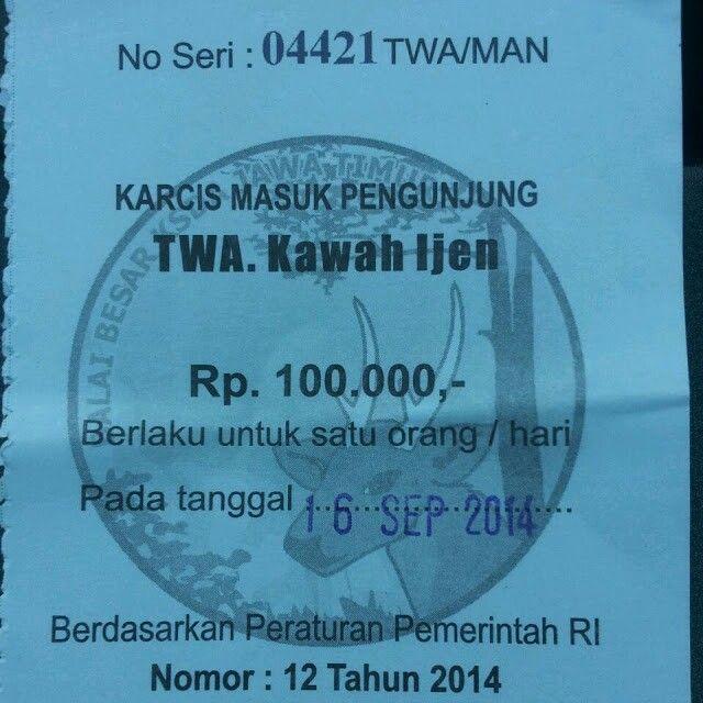 Entrance fee of Ijen National Park