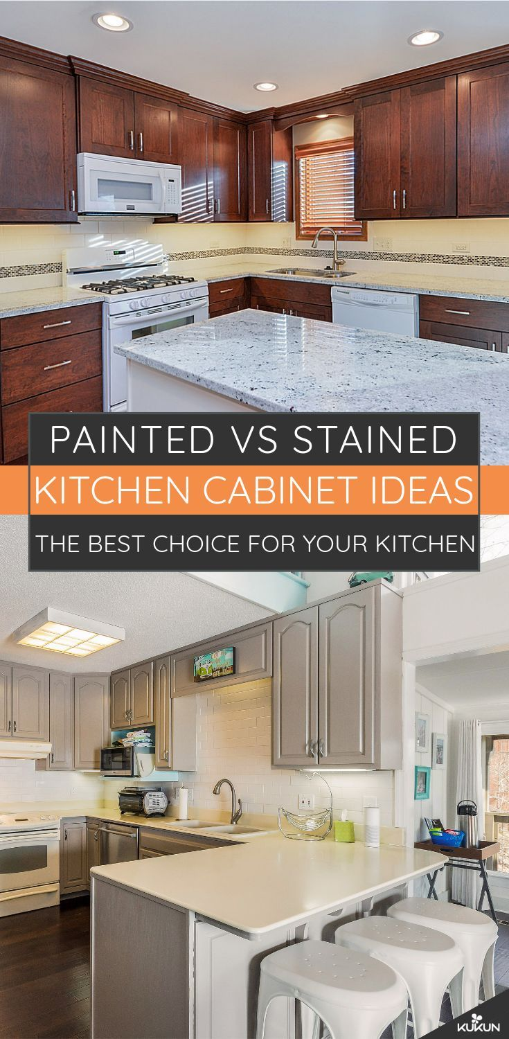 Painted Vs Stained Cabinets Best Options For Your Kitchen Stained Kitchen Cabinets Custom Kitchen Cabinets Shaker Style Kitchen Cabinets
