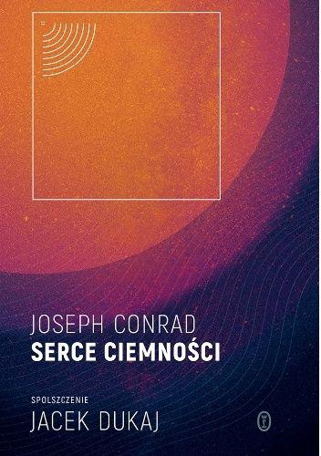 zwyczajnie i szaro?: Serce ciemności - Joseph Conrad