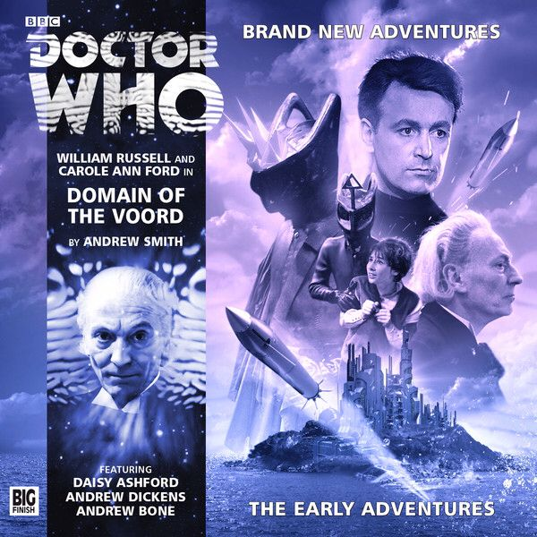 Domain of the Voord: Starring Carole Ann Ford as Susan/ Barbara and William Russell as the Doctor/Ian