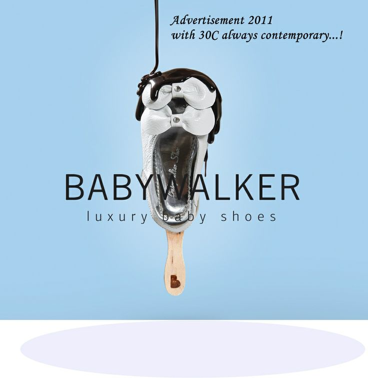 With 30C our advertisement of 2011 is always contemporary!  #babywalker  #kidsshoes #babyshoes #FASHION #shoes
