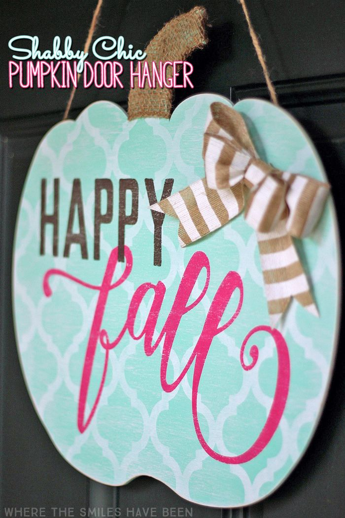 AH-MAZING! How cute is this?!? Shabby Chic Happy Fall Pumpkin Door Hanger: My Girly Gourd! | Where The Smiles Have Been