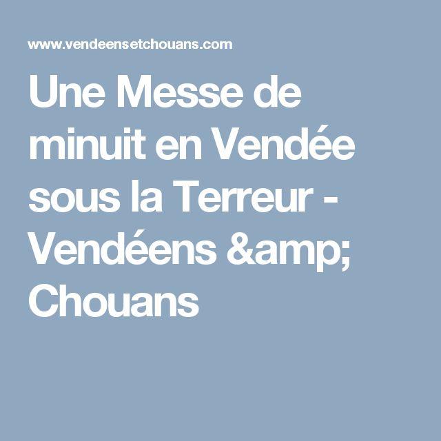 Une Messe de minuit en Vendée sous la Terreur - Vendéens & Chouans