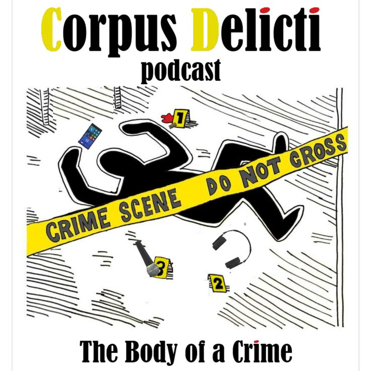 Corpus Delicti podcast   If true crime is your thing, it's ours too! With a touch of lightheartedness and a dash of Southern charm, we crack open compelling cases that aren't so cut and dry.