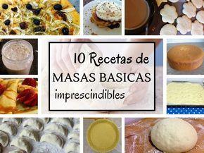 10 Recetas de masas básicas ¿Te lo vas a Perder?