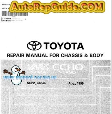 Download free - Toyota Yaris, Echo, Vitz repair manual body and chassis: Image:… by autorepguide.com
