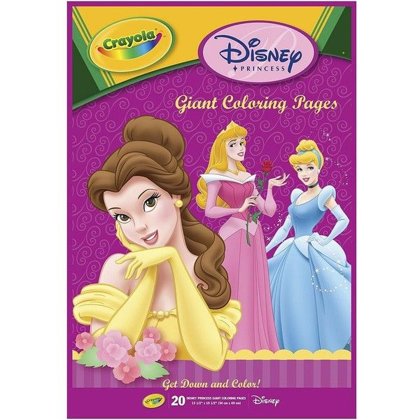 Crayola Disney Princess Giant Coloring Book 2 89 Liked On Polyvore Featuring Toys Coloring Pages Coloring Books Crayola