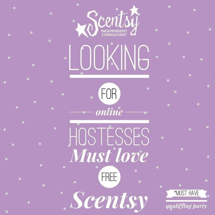 Looking For Online Hostesses Scentsy Scentsy Party Scentsy Scentsy Online Party