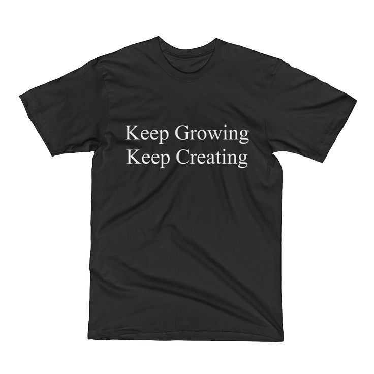 """Ewen's Store - """"Keep Growing Keep Creating"""" Men's Black T-Shirt with Website on the back"""