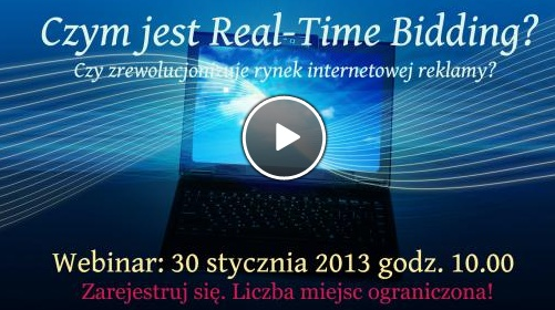 "We would like to invite you to our webinar ""What is Real-Time Bidding? And why is it so important trend in the online advertising?"" (30.01.2013, 10:00, language polish) ! http://eszkola.epr.pl/czym-jest-real-time-bidding-i-dlaczego-jest-tak-waznym-trendem-w-sektorze-reklamy-internetowej,video,webinary-online,25,1.html"