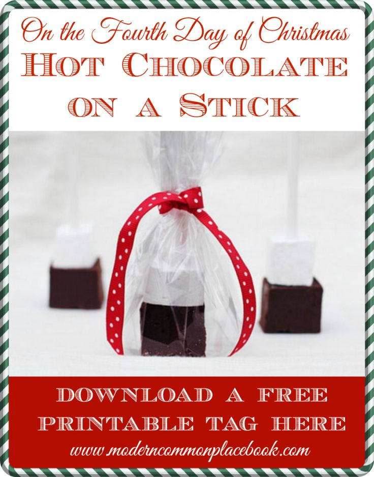 The 4th Day of Christmas: Hot Chocolate on a Stick with free printable (Best idea for gifts, favors and parties!) www.moderncommonplacebook.com