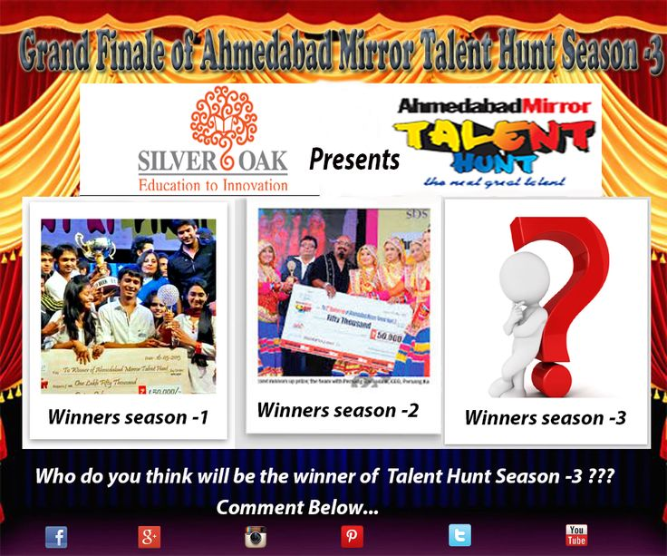 Silver Oak College Of Engineering & Technology Presents Ahmedabad Mirror Talent Hunt Season-3. Two Days to go for the Grand Finale. Guess the Winner of this Season (Comment Below) and be there to witness the finest Talent of your city in the event which is going to take place @ Karnavati Club Ahmedabad ... For Passes Contact your respective H.O.D.