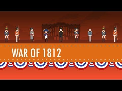 ▶ The War of 1812 - Crash Course US History #11 - YouTube