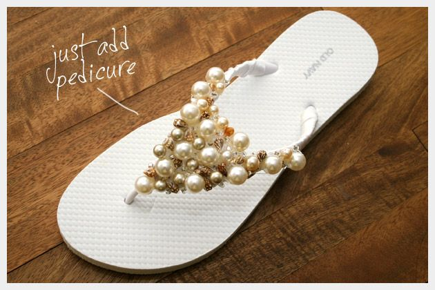 Beaded Flip Flop Sandal DIY ~ although I'd probably use a piece of felt on top of the ribbon for better security. Plus I'd sew the beads on the felt first.