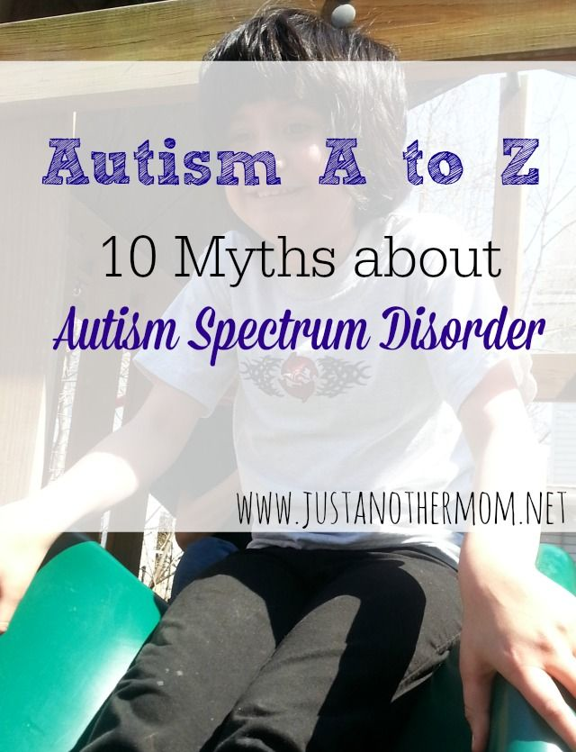 First in our Autism A to Z series, 10 myths about autism spectrum disorder