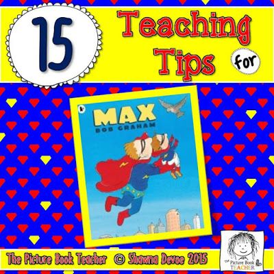 The Picture Book Teacher's Edition: Max by Bob Graham - Teaching Ideas
