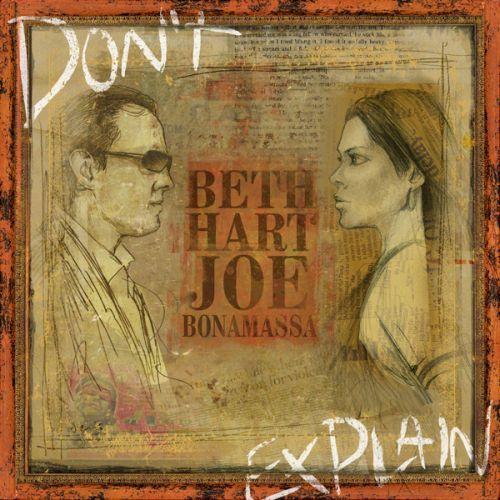 Don't Explain -   Bonamassa Joe, Hart Beth , tylko w empik.com: 57,99 zł. Przeczytaj recenzję Don't Explain. Zamów dostawę do dowolnego salonu i zapłać przy odbiorze!