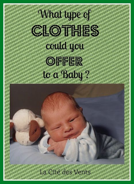 What type of clothes could you offer to a baby Guide for