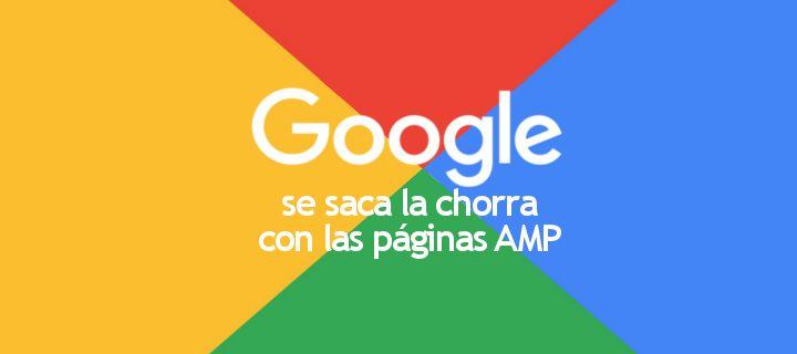 Google Se Saca La Chorra Con Las Páginas AMP  http://gorkamu.com/2016/11/google-saca-chorra-paginas-amp/