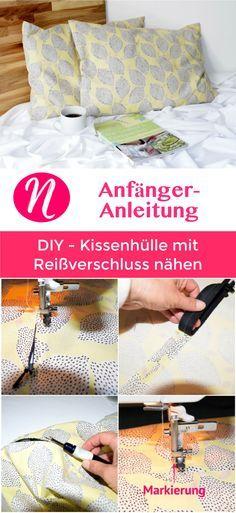 Einfaches Kissen mit Reissverschluss - Näh mit unserer Nähanleitung für Anfänger ein tolles Kissen mit Reißverschluß. ✂️ Nähtalente.de - Magazin für kostenlose Schnittmuster und Hobbyschneider/innen ✂️